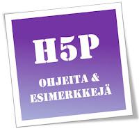 Tekstikyltti, missä lukee H5P-ohjeita ja esimerkkejä.