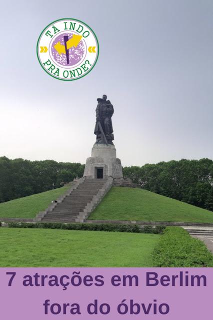 Berlim fora do óbvio - 7 lugares desconhecidas para a maioria dos turistas
