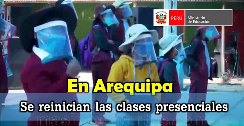 Reinicio de clases presenciales en Arequipa