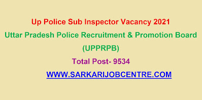 UP Police SI Sub Inspector Vacancy 2021 Online Application Form