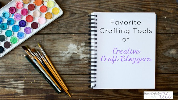 favorite crafting tools you will love