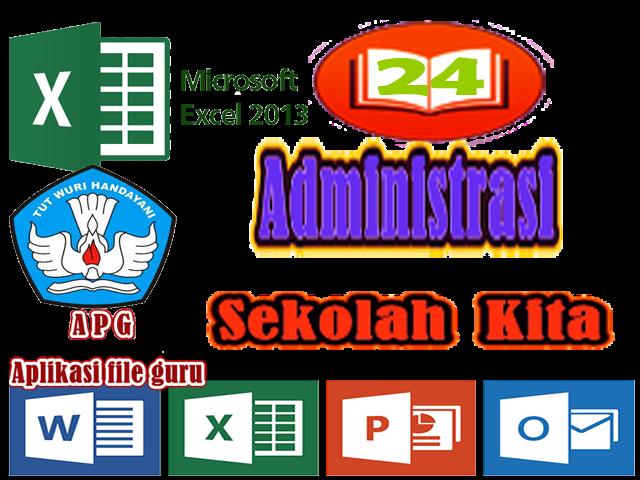 [Administrasi Sekolah Kita ] 24 Berkas Administrasi Guru dalam 1 File Excel