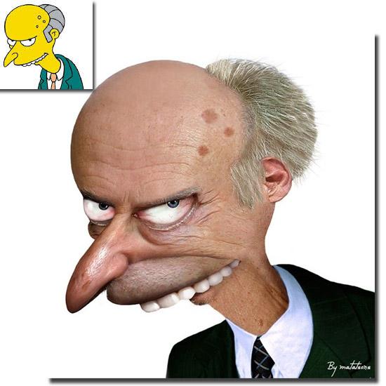 Personagens de desenhos como se fossem de carne e osso - Senhor Burns