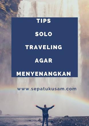 Tips Melakukan Solo Traveling