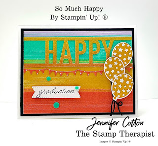 Happy Graduation card using Stampin' Up!'s So Much Happy Bundle along with the Playing with Patterns designer paper and Resin Dots plus the Rainbow Glimmer Paper.  #StampinUp #StampTherapist