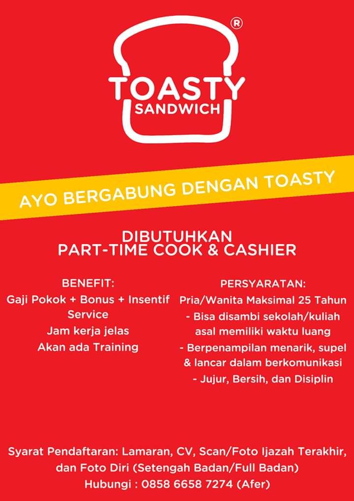 Loker Part Time Jogja : loker, jogja, Lowongan, Kerja, Cashier, Toasty, Sandiwch, Yogyakarta, Loker, Swasta