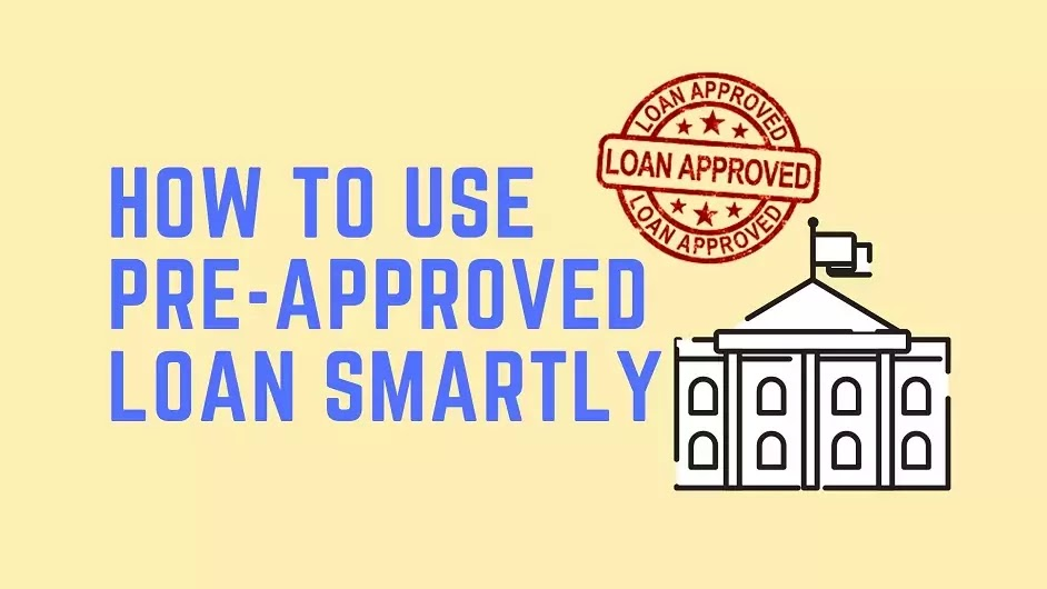 How-to-use-pre-approved-loan