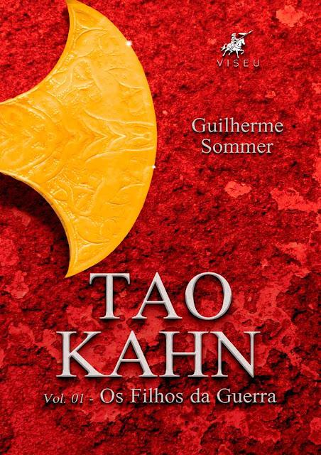 Tao Kahn Os filhos da guerra - Guilherme Sommer