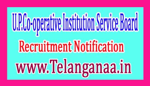 U.P.Co-operative Institution Service Board UP Seva Mandal Recruitment Notification 2017