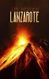 Lanzarote - book promotion by J.H. Wallace