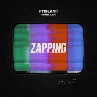 [Mini Album] FTISLAND - ZAPPING Mp3 full zip rar 320kbps