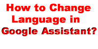 How-to-Change-Google-Assistant-Language