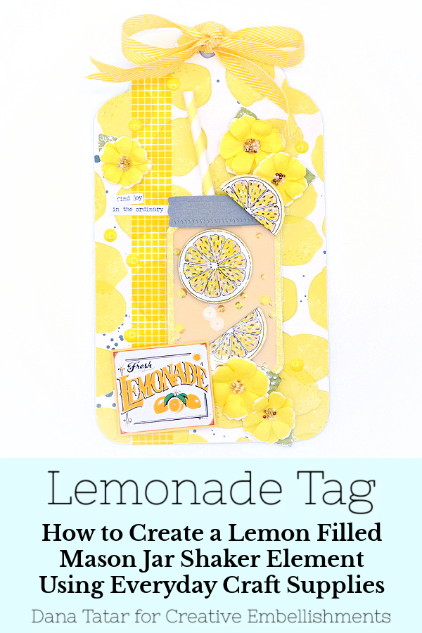 This sunny lemonade tag with a mason jar shaker filled with lemon slices and sequins is easy to  create with everyday craft supplies.