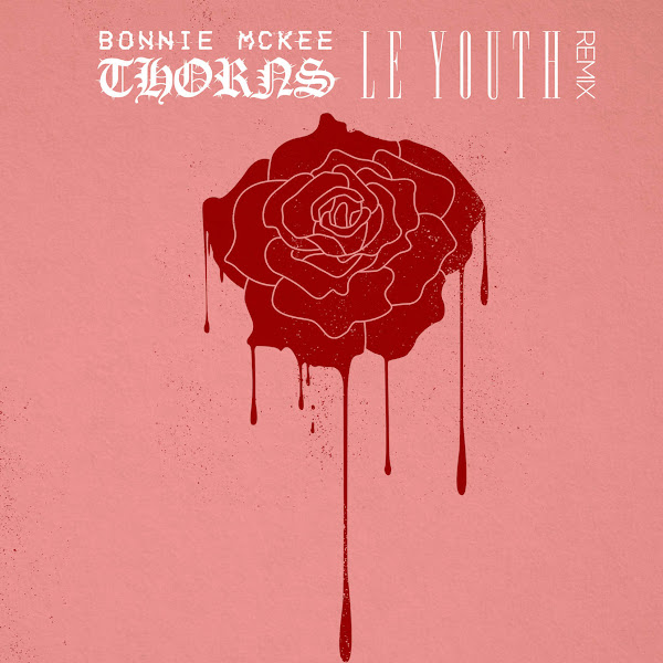 Bonnie McKee - Thorns (Le Youth Remix) - Single Cover