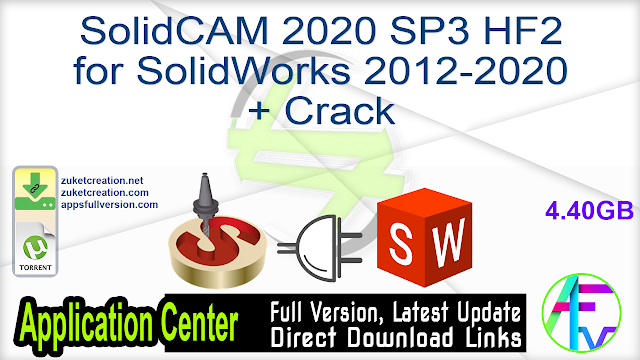 SolidCAM 2020 SP3 HF2 for SolidWorks 2012-2020 + Crack