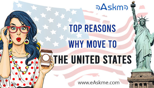 Why Should You Move to the United States: eAskme