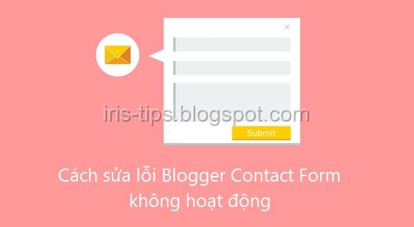Cách sửa lỗi Blogger Contact Form không hoạt động