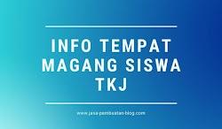 Info 4 Tempat Magang atau Prakerin Siswa SMK Jurusan TKJ Terbaru 2020