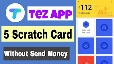Get Tez Scratch Card up to Rs. 1000 Without Sending Money [Trick Inside]