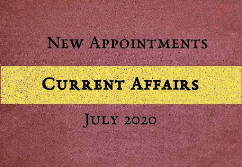 New Appointments of July 2020