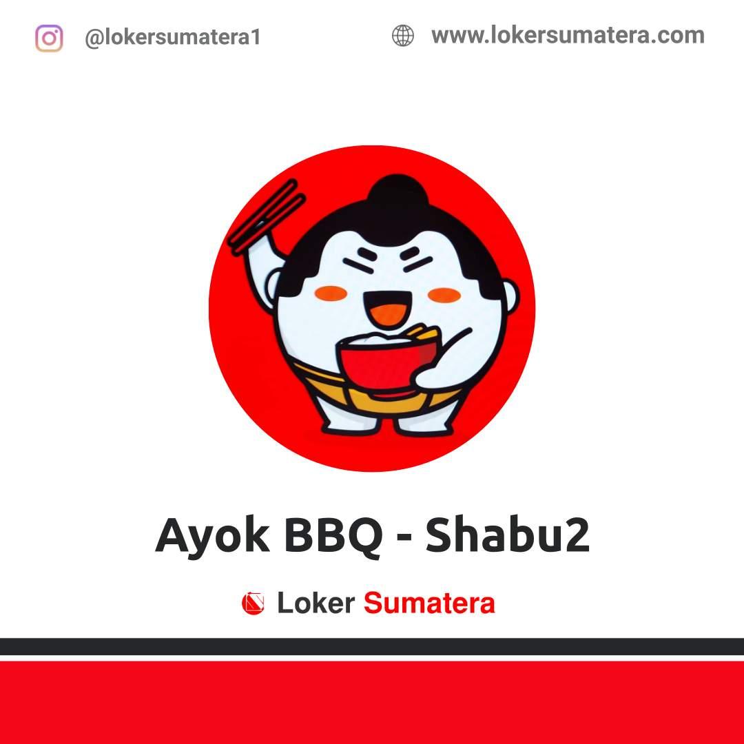 Lowongan Kerja Pekanbaru: Ayok BBQ – Shabu2 April 2021