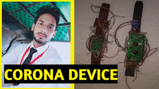 Punit upadhyay made a device to prevent from corona virus and maintain social distancing