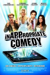 Comedia Inapropiada / InAPPropriate Comedy