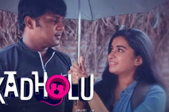 Kadholu - Tamil short film Review