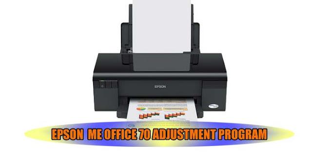 EPSON ME OFFICE 70 PRINTER ADJUSTMENT PROGRAM