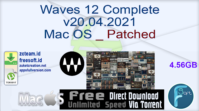 Waves 12 Complete v20.04.2021 Mac OS _ Patched_ ZcTeam.id