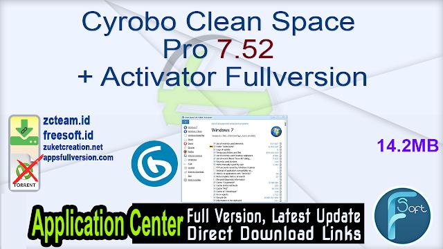 Cyrobo Clean Space Pro 7.52 + Activator Fullversion