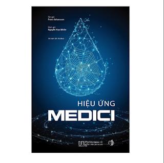 Hiệu ứng Medici - Nơi sáng tạo bắt đầu ebook PDF EPUB AWZ3 PRC MOBI