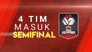 4 Tim Yang Masuk ke Semifinal Piala Menpora 2021