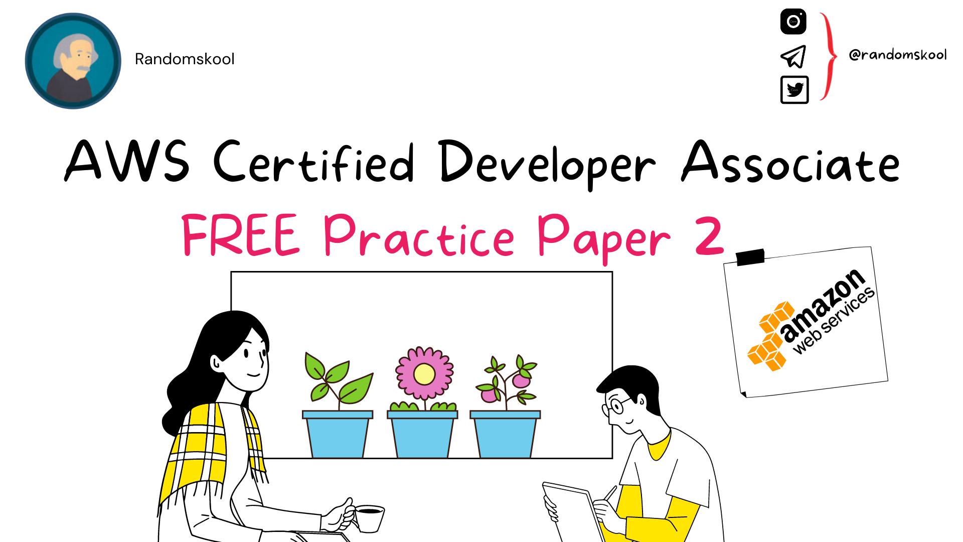 AWS Certified Developer - Associate   Free Practice Test   Practice Test 2    AWS Certification