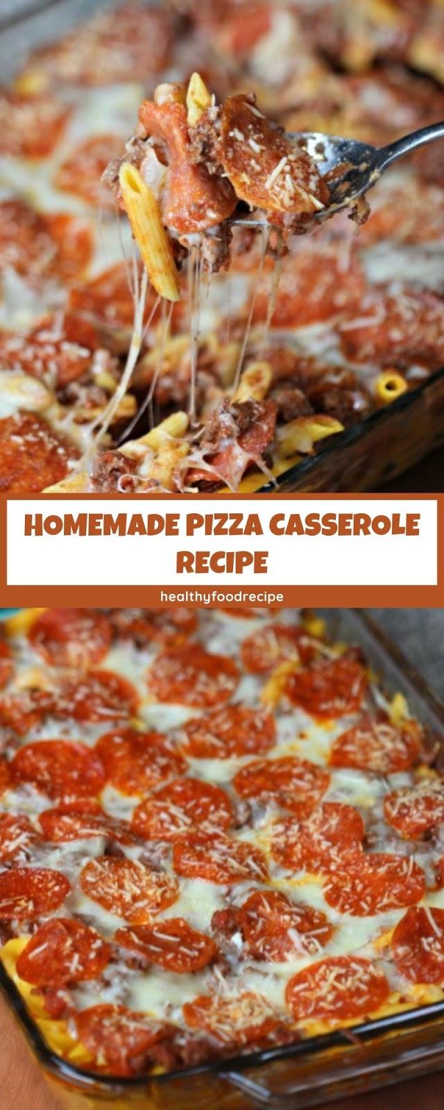 HOMEMADE PIZZA CASSEROLE RECIPE