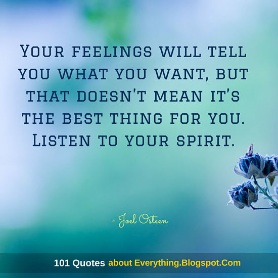 Your Feelings Will Tell You What You Want But That Doesnt Mean