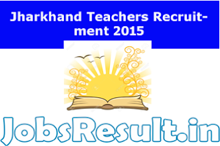 Jharkhand Teachers Recruitment 2015