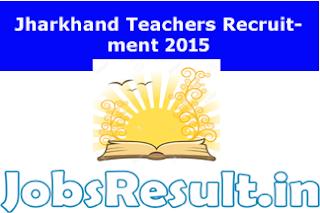 Jharkhand Teachers Recruitment 2015