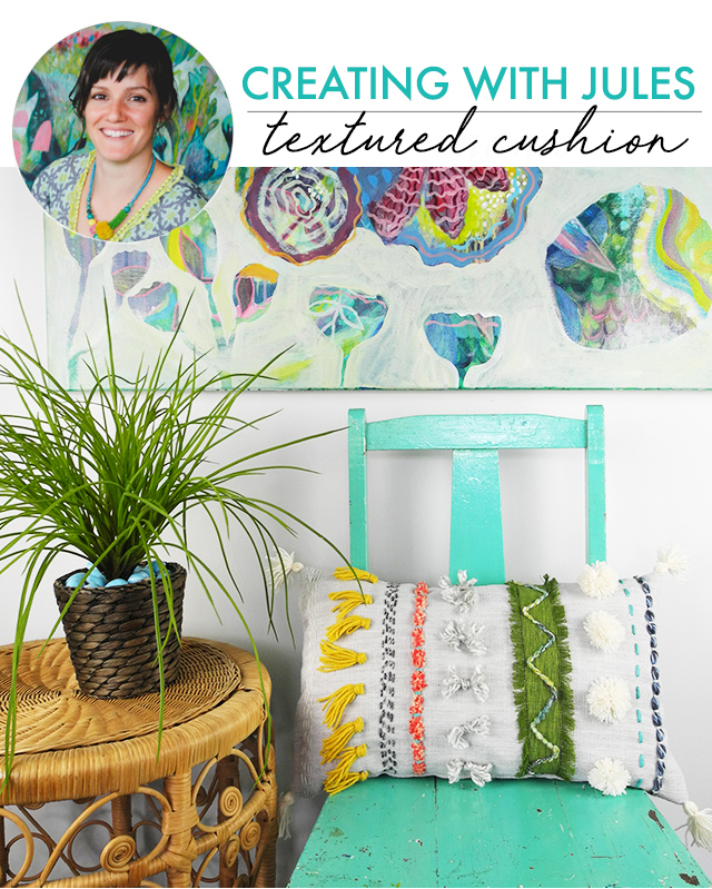 creating with jules- textured pillow