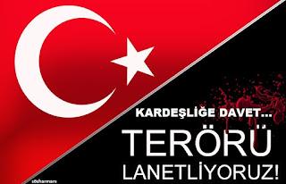 barış, birlik beraberlik sözleri, kardeşiliğe davet sözleri, kardeşlik sözleri, resimli mesajlar, sevgi, teröre lanet mesajları, terörü lanetliyoruz, Türkiye,