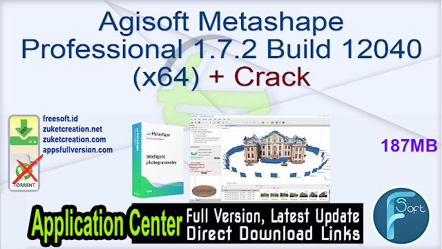 Agisoft Metashape Professional 1.7.2 Build 12040 (x64) + Crack