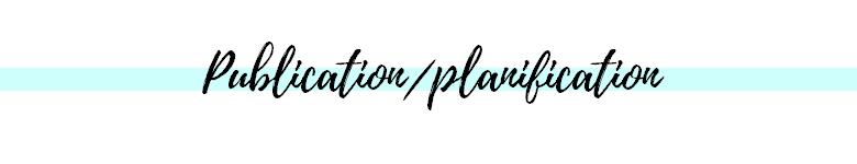 publication et planification