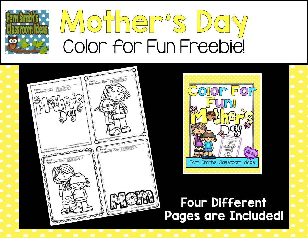 Tuesday Teacher Tips: Mother's Day Fun Color for Fun Free Printables for Your Home or Classroom from Fern Smith's Classroom Ideas