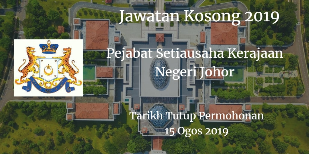 Jawatan Kosong Pejabat Setiausaha Kerajaan Negeri Johor 15 Ogos 2019
