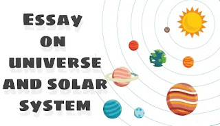 Essay on universe and solar system