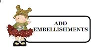 http://craftyfriendschallengeblog.blogspot.com/2019/08/challenge-117-add-embellishments.html