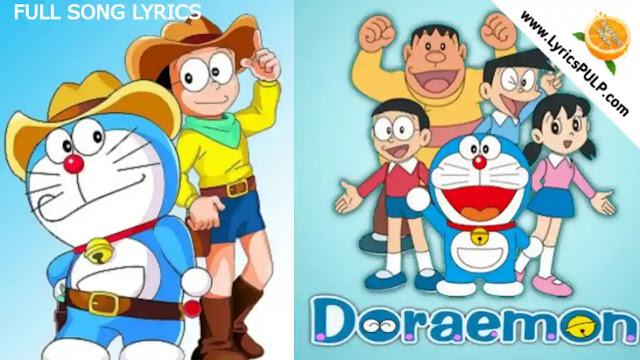DORAEMON SONG LYRICS In Hindi & English - Doraemon Title Lyrics
