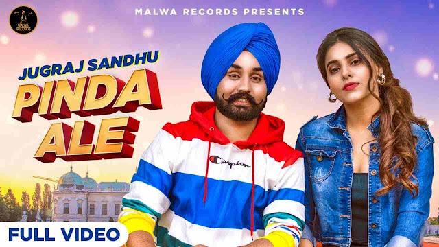 Pinda Ale song Lyrics - Jugraj Sandhu