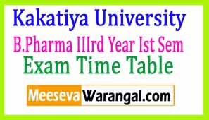 Kakatiya University B.Pharma IIIrd Year Ist Sem Mar 2017 Exam Time Table