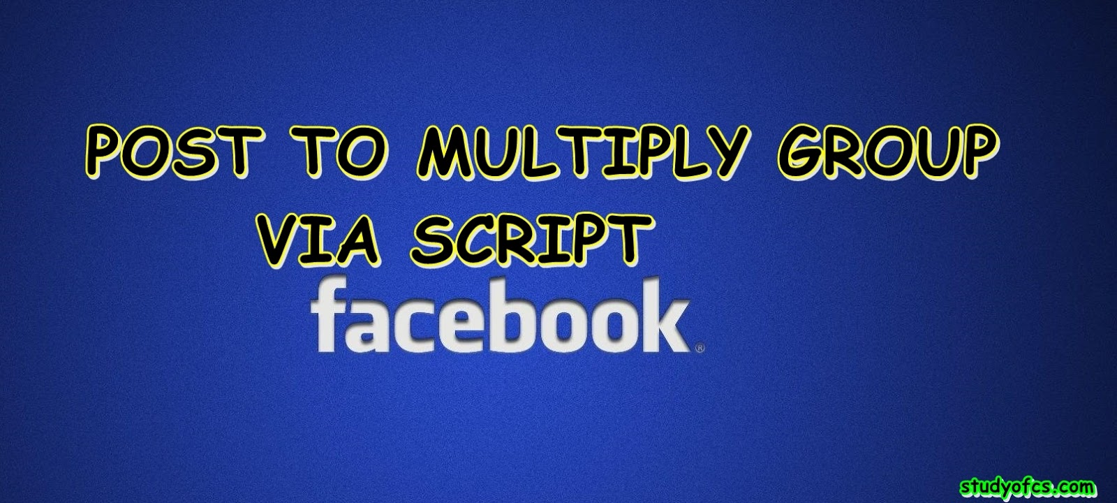 Auto Post To All Facebook Group via Script